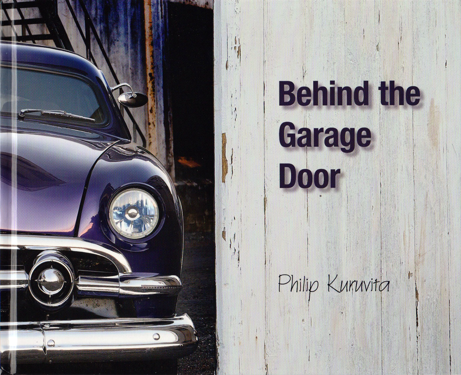Behind the Garage Door