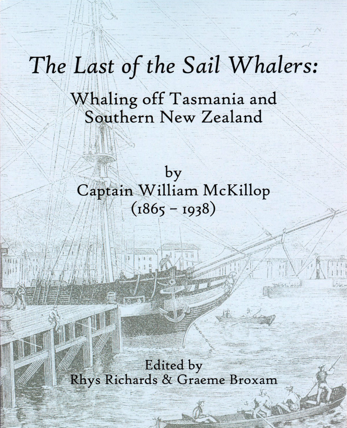 The Last of the Sail Whalers